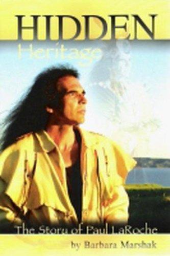 9781592981359: Hidden Heritage: The Story of Paul Laroche