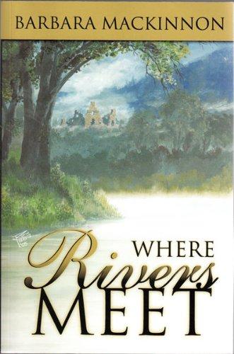Where Rivers Meet: Barbara MacKinnon