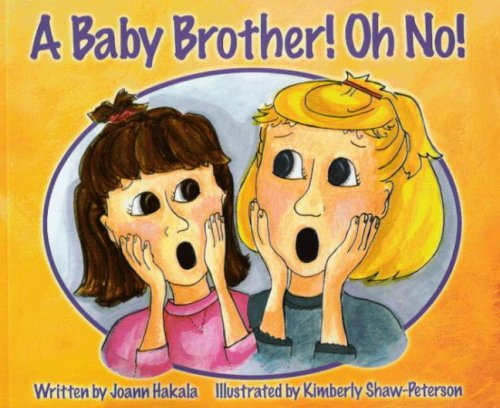 9781592981526: A Baby Brother! Oh No!
