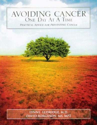9781592981595: Avoiding Cancer One Day At A Time: Practical Advice For Preventing Cancer