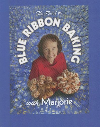 9781592981953: The Road to Blue Ribbon Baking: With Marjorie