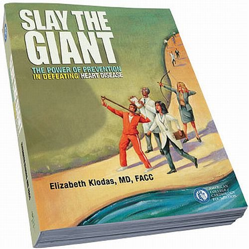 9781592982202: Slay The Giant: The Power of Prevention in Defeating Heart Disease