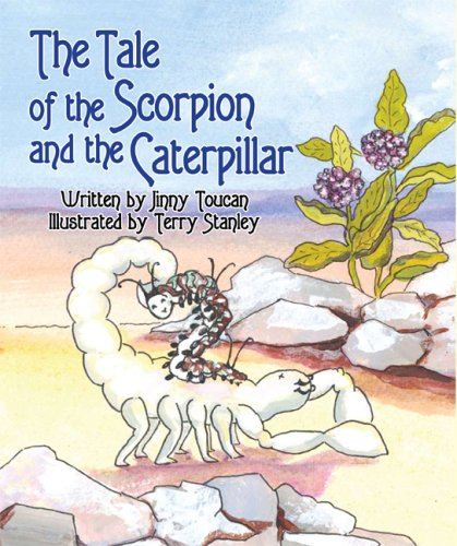 The Tale of the Scorpion and the Caterpillar: Toucan, Jinny
