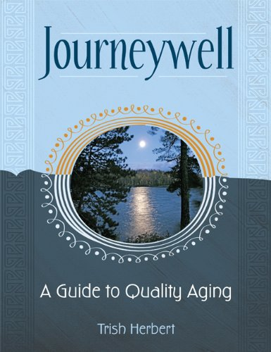 9781592982912: Journeywell: A Guide to Quality Aging