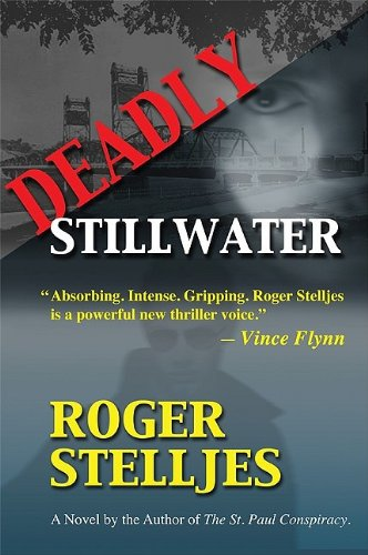 Deadly Stillwater: Stelljes, Roger