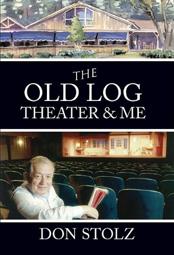 The Old Log Theater & Me: Stolz, Don