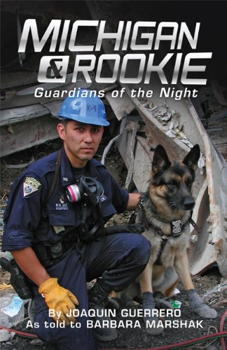 Michigan & Rookie: Guardians of the Night: Guerrero, Joaquin {Author} with Barbara Marshak {As ...