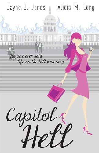 Capitol Hell: Jayne J. Jones,