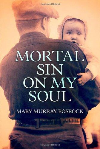Mortal Sin on My Soul: Bosrock, Mary Murray