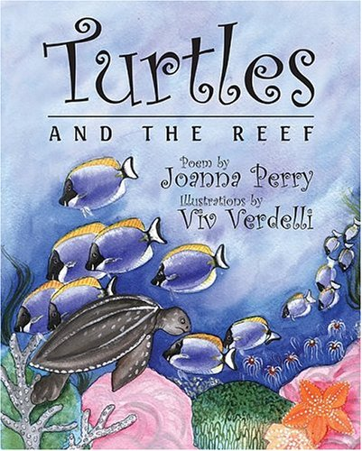 Turtles and the Reef: Perry, Joanna