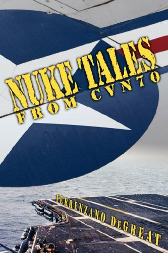 9781592991532: Nuke Tales From CVN70