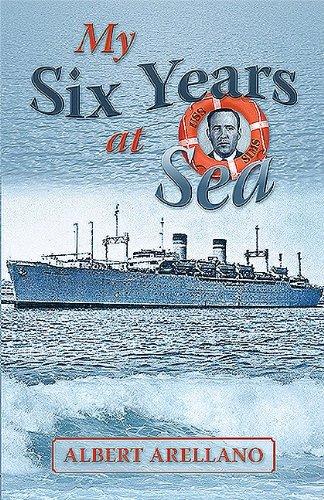 My Six Years at Sea: Arellano, Albert