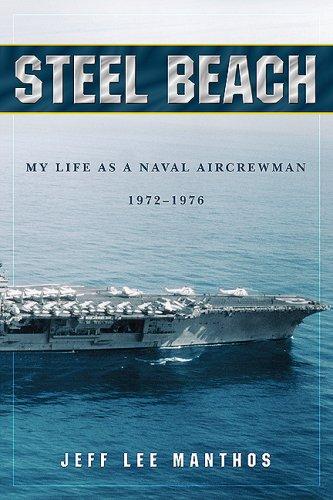 9781592992614: Steel Beach: My Life as a Naval Aircrewman