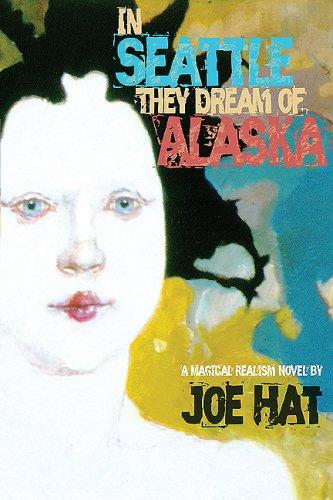 In Seattle They Dream of Alaska: A: Hat, Joe