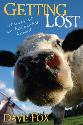 9781592993291: Getting Lost: Mishaps of an Accidental Nomad