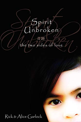 9781592993314: Spirit Unbroken: The Two Sides of Love