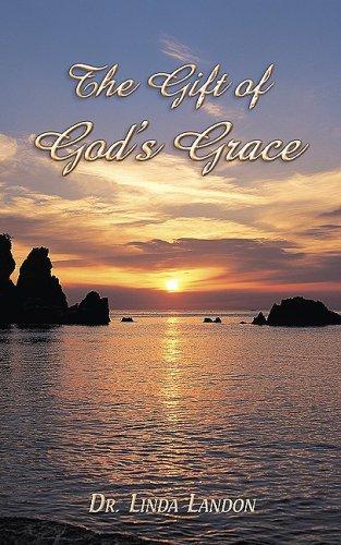 9781592994007: The Gift of God's Grace