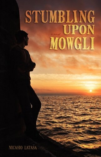 9781592994755: Stumbling Upon Mowgli
