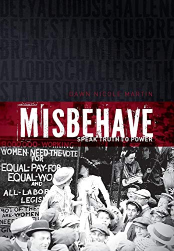 9781592995813: MisBehave: Speak Truth to Power