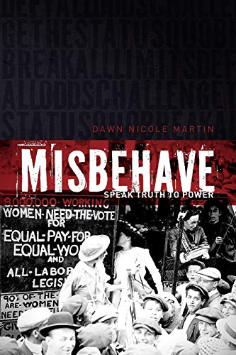9781592995820: MisBehave: Speak Truth to Power