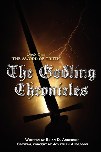 9781592996612: The Godling Chronicles: The Sword of Truth