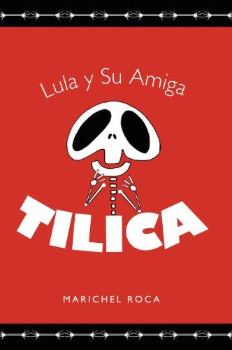 Lula y Su Amiga Tilica: Roca, Marichel
