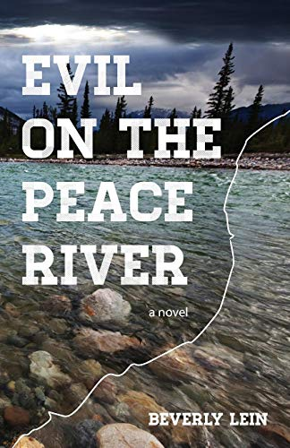 Evil on the Peace River: Beverly Lein