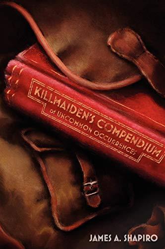 9781592998531: Killmaiden's Compendium of Uncommon Occurrences