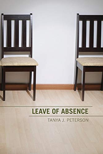 Leave of Absence: Tanya J Peterson