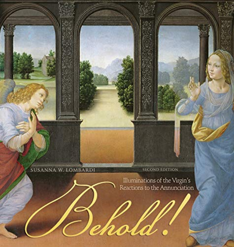 9781592999866: Behold! Illuminations of the Virgin's Reactions to the Annunciation