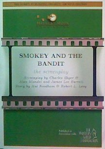 9781593001131: Smokey and the Bandit: The Screenplay