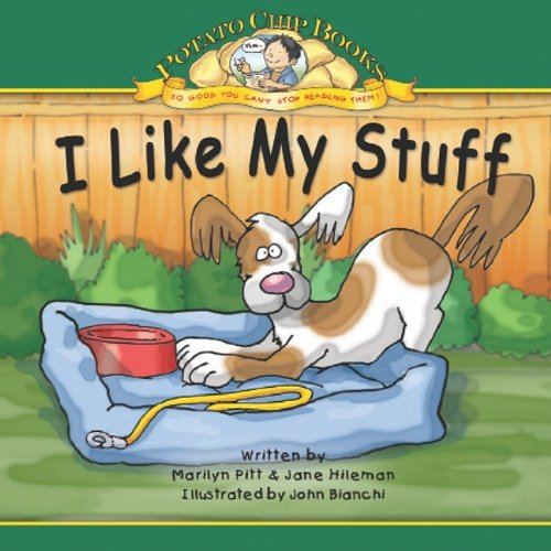 I Like My Stuff (Potato Chip Books): Marilyn Pitt, Jane