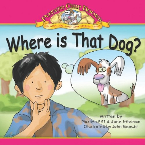 Where Is That Dog? (Potato Chip Books): Pitt, Marilyn, Hileman,