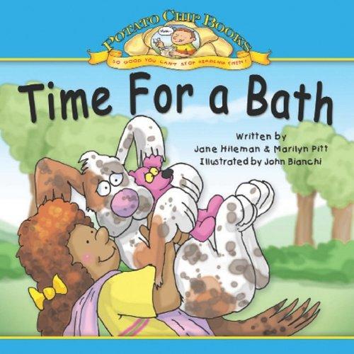 Time for a Bath (Potato Chip Books): Hileman, Jane; Pitt,
