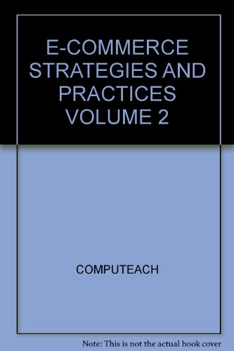 E-COMMERCE STRATEGIES AND PRACTICES VOLUME 2: n/a