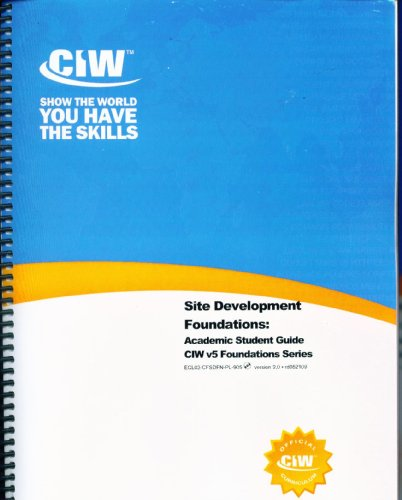 9781593026417: Site Development Foundations Self-Study Guide CIW v5 Foundations Series version 2.0