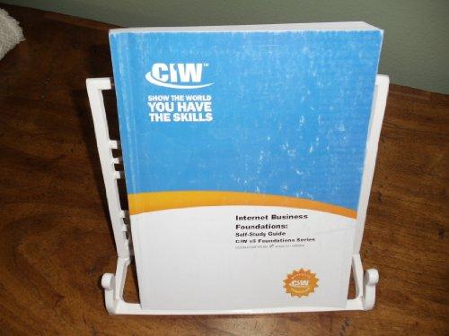 Internet Business Foundations Self Study Guide CIW: Kenneth Kozakis, James