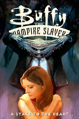 Buffy the Vampire Slayer Vol. 17: Stake to the Heart