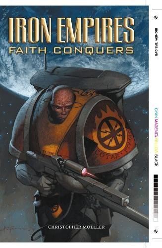 9781593070151: Iron Empires Volume 1: Faith Conquers: Faith Conquers v. 1