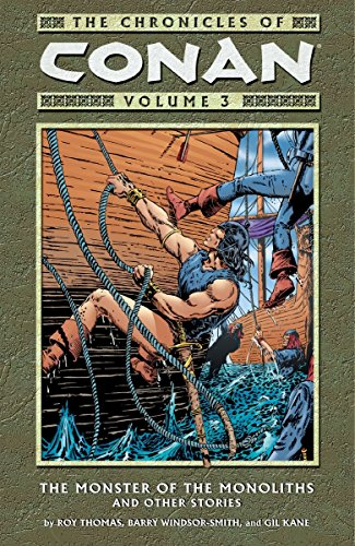 9781593070243: The Chronicles of Conan, Vol. 3: The Monster of the Monoliths and Other Stories