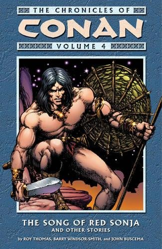 9781593070250: The Chronicles of Conan Vol. 4: The Song of Red Sonja and Other Stories