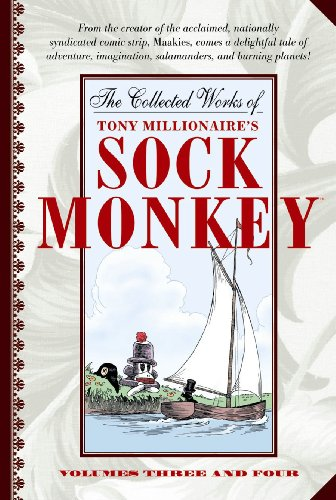 9781593070984: The Collected Works of Tony Millionaire's Sock Monkey (Volumes 3-4)
