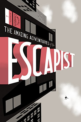 The Amazing Adventures of the Escapist Vol 1: Chabon, Michael