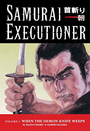 9781593072070: Samurai Executioner Volume 1: v. 1