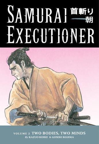 Samurai Executioner, Vol. 2: Two Bodies, Two: Kazuo Koike, Goseki