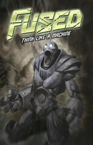 9781593072636: Fused Volume 2: Think Like a Machine