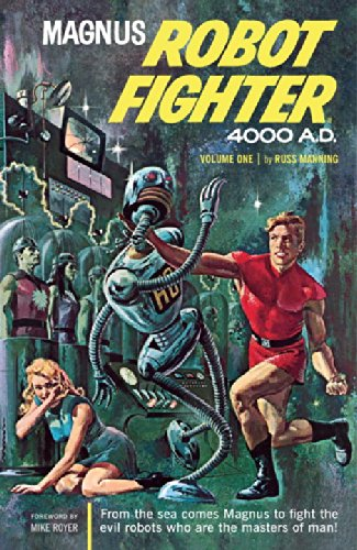 9781593072698: Magnus, Robot Fighter 4000 A.D. Volume 1: v. 1 (Magnus Robot Fighter (Graphic Novels))