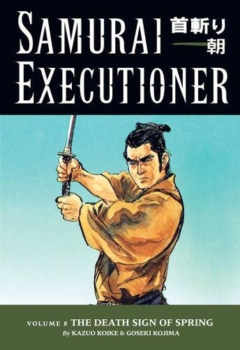 9781593072773: Samurai Executioner, Vol. 8 (v. 8)