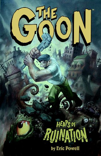 9781593072926: The Goon Volume 3: Heaps Of Ruination (Goon (Graphic Novels))