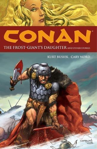 Conan Volume 1: The Frost Giants Daughter